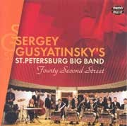 Sergey Gusyatinsky's St.Petersburg Big Band - Fourty Second Street