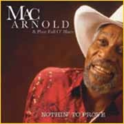 Mac Arnold & Plate Full O'Blues - Nothin' To Prove