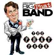 Gordon Goodwin's Big Phat Band - The Phat Pack