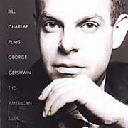 Bill Charlap - Bill Charlap Plays George Gershwin – The American Soul