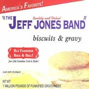 Jeff Jones Band - Biscuits & Gravy