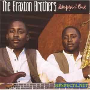 Braxton Brothers - Steppin Out
