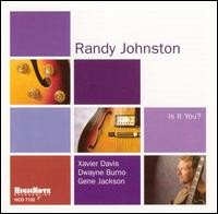 Randy Johnston - Is It You?