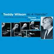 Dick Hyman / Chris Hopkins - Teddy Wilson in 4 Hands