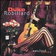Duke Robillard - Exalted Lover