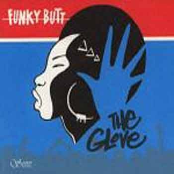 Funky Butt - The Glove
