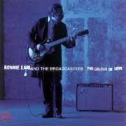 Ronnie Earl and The Broadcasters - The Colour Of Love
