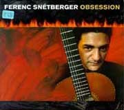 Ferenc Snetberger - Obsession