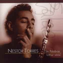 Nestor Torres - Sin Palabras / Without Words/