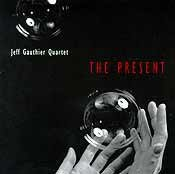 Jeff Gauther Quartet - The Present