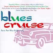 Various Artists - Blues Cruise: ten for the highway