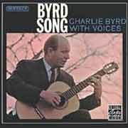 Charlie Byrd - Byrd Song: Charlie Byrd With Voices