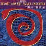 Revolutionary Snake Ensemble - Year Of The Snake