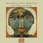 Brooklyn Sax Quartet - Far Side Of Here