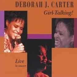 Deborah J.Carter - Girl Talking!