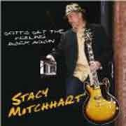 Stacy Mitchhart - Gotta Get The Feeling Back Again