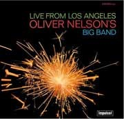 Oliver Nelson - Live From Los Angeles