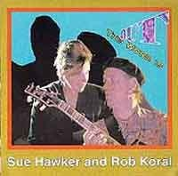 Sue Hawker & Rob Koral - The Word Is Out