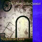 Vinny Golia Quintet - Nation Of Laws