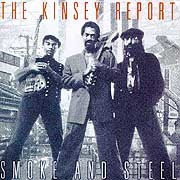 Kinsey Report - Smoke and Steel