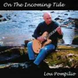 Lou Pompilio - On The Incoming Tide
