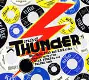 Various Artists - Crash Of Thunder. Boss Soul, Funk And R&B Sides From The Vaults Of The King, Federal And Deluxe Labels