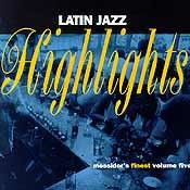Various Artists - Latin Jazz Highlights - Messidor's Finest, Vol. 5