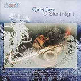 Various Artists - Quiet Jazz for Silent Night