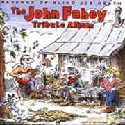 Various Artists - Revenge of Blind Joe Death - The John Fahey Tribute Album
