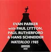 Evan Parker - Waterloo 1985
