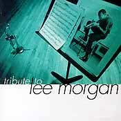 Various Artists - Tribute To Lee Morgan