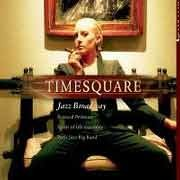 Various Artists - Timesquare – Jazz Broadway