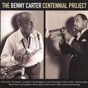 Various Artists - The Benny Carter Centennial Project