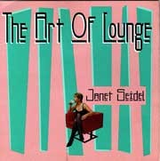 Janet Seidel - The Art of Lounge