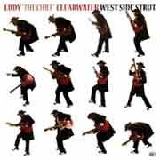 "Eddy ""The Chief"" Clearwater - West Side Strut"