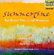 Ray Brown Trio with Ulf Wakenius - Summertime