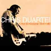 Chris Duarte - Love is Greater Than Me