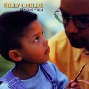 Billy Childs - The Child Within