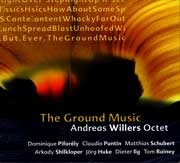 Andreas Willers Octet - The Ground Music