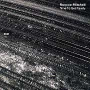 Roscoe Mitchell and The Note Factory - Nine To Get Ready