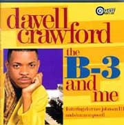 Davell Crawford - The B-3 and Me