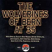 Wolverines Of Bern - At 35