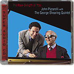 John Pizzarelli & George Shearing Quintet - The Rare Delight of You