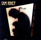 Sam Riney - Lay It On The Line