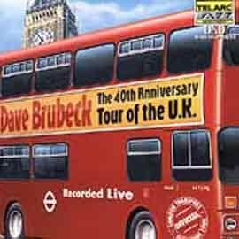 Dave Brubeck - The 40th Aniversary Tour of The U.K.