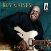 Roy Gaynes - New Frontier Lover