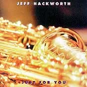 Jeff Hackworth - Just for You