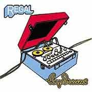 Regal - Loopdreams