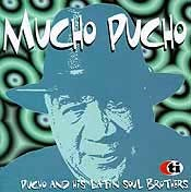 Mucho Pucho - Pucho and His Latin Soul Brothers