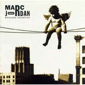 Marc Jordan - Reckless Valentine